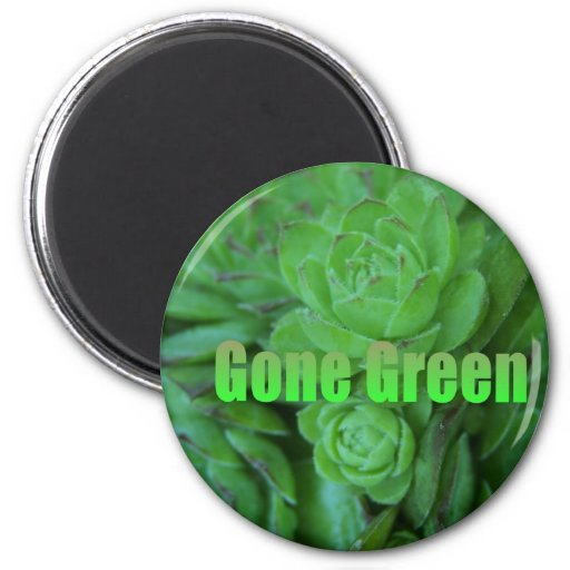 Gone Green 1 Magnets