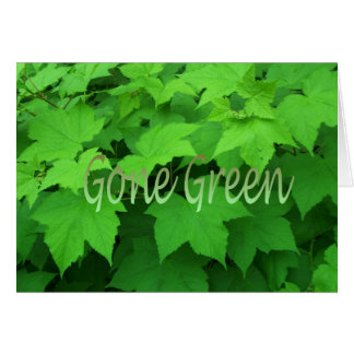 Gone Green 2 Greeting Card