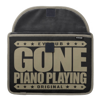 GONE PIANO PLAYING - I Am a Child Prodigy Pianist Sleeves For MacBook Pro