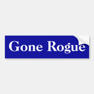 Gone Rogue Bumper Sticker
