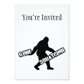 Gone Squatchin 13 Cm X 18 Cm Invitation Card