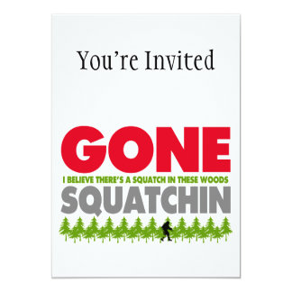 "Gone Squatchin Bigfoot Hiding In Woods 5"" X 7"" Invitation Card"