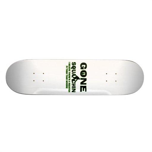 Gone Squatchin Bigfoot In Woods Skate Board Decks