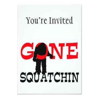 Gone Squatchin Bigfoot Trapped 5x7 Paper Invitation Card