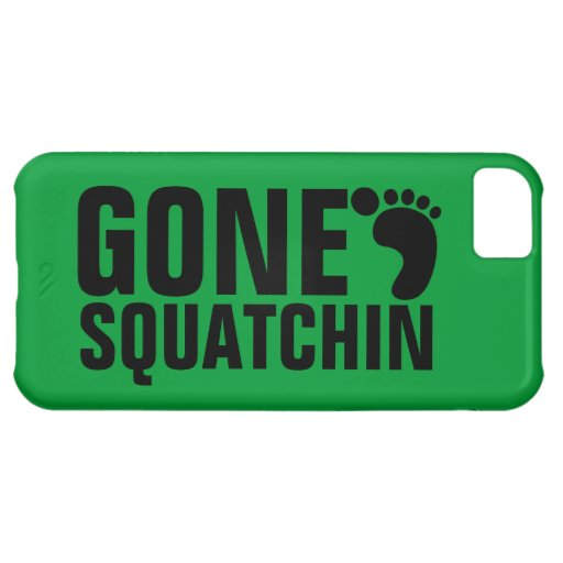 GONE SQUATCHIN BLACK GREEN iPhone 5C COVERS