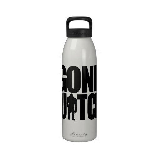 Gone Squatchin Bottle Reusable Water Bottles