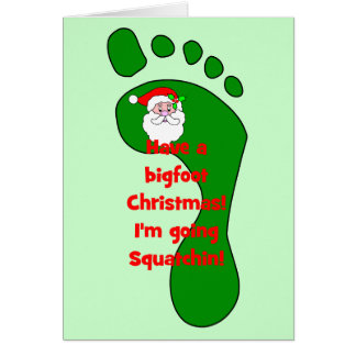 gone squatchin Christmas Card