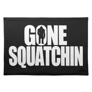 Gone Squatchin Place Mat