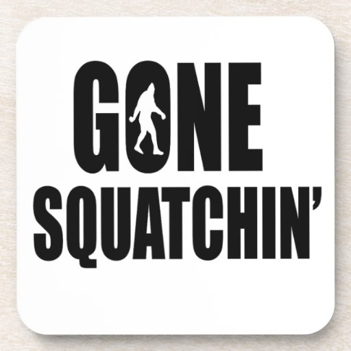 Gone Squatchin' Drink Coasters