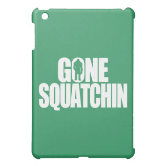 Gone Squatchin Cover For The iPad Mini
