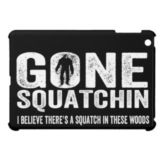 Gone Squatchin Distressed for Dark Cover For The iPad Mini