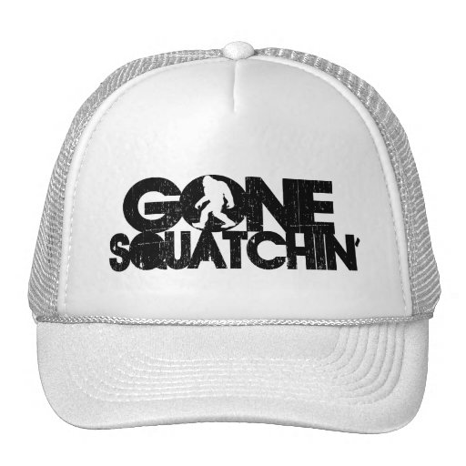 Gone Squatchin Distressed Hats