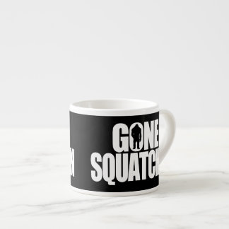 Gone Squatchin Espresso Mug