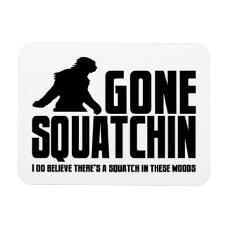 Gone Squatchin - Funny Bigfoot Believer Rectangular Photo Magnet