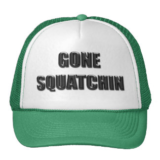 Gone Squatchin - Glass Version Trucker Hats