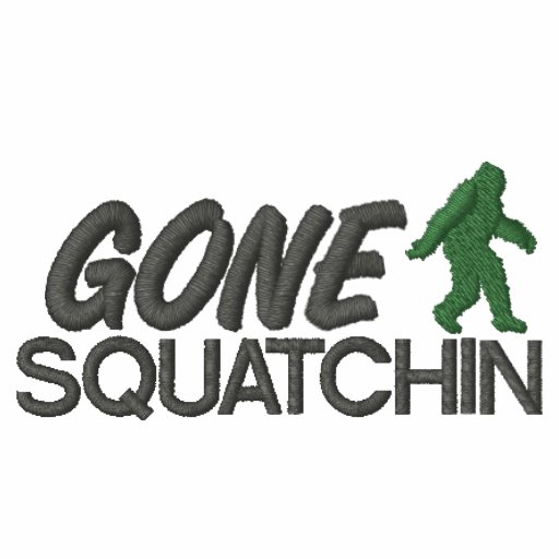 Gone Squatchin, Green and Gray Stitching Embroidered Hooded Sweatshirts