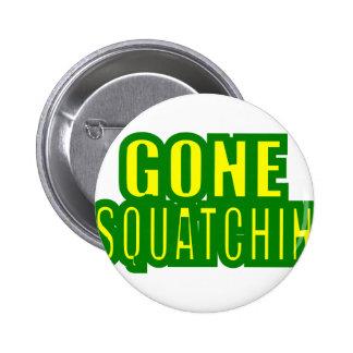 Gone Squatchin Green /Yellow 6 Cm Round Badge