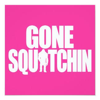 "Gone Squatchin 5.25"" Square Invitation Card"