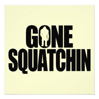 Gone Squatchin Custom Invite
