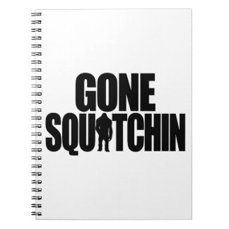 Gone Squatchin Notebook