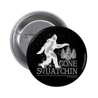 Gone Squatchin Pin