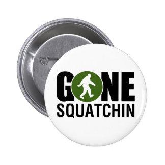 Gone Squatchin Pinback Button