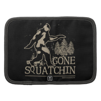 Gone Squatchin Organizer