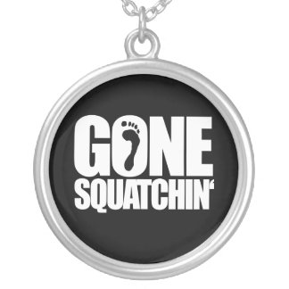 GONE SQUATCHIN' - SILVER PLATED NECKLACE