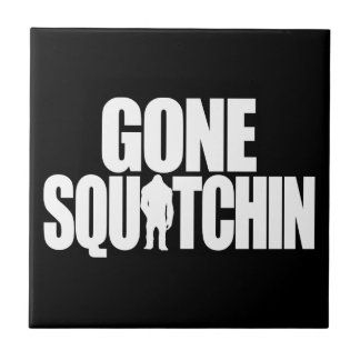Gone Squatchin Small Square Tile