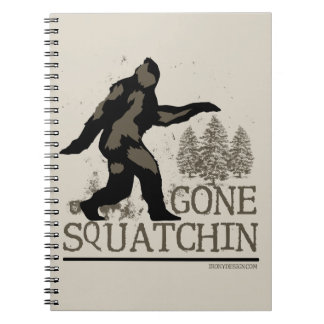Gone Squatchin Spiral Notebooks