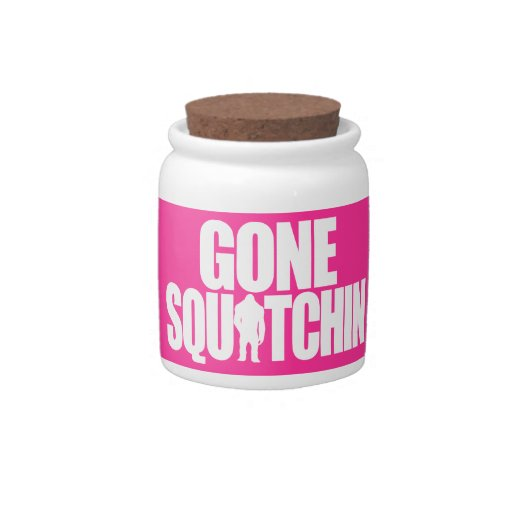 Gone Squatchin Candy Dishes