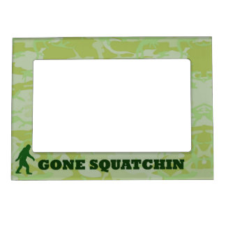 Gone Squatchin text on green camouflage Picture Frame Magnets