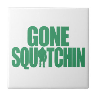 Gone Squatchin Tiles
