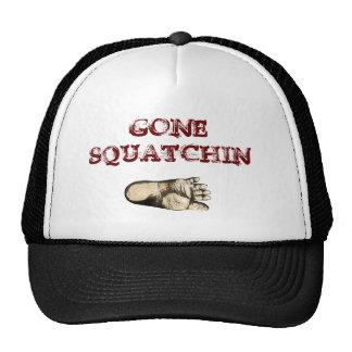 Gone Squatchin (tribute to all Big Foot Hunters) Cap