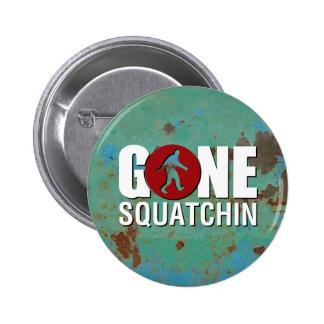 Gone Squatchin Vintage Pin