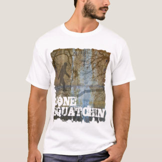 Gone squatchin with bigfoot T-Shirt