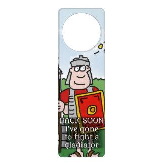 Gone to fight a gladiator Roman door hanger