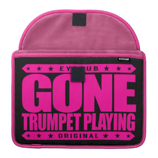 GONE TRUMPET PLAYING - I Am Amazing Trumpet Player Sleeve For MacBooks