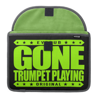 GONE TRUMPET PLAYING - I Am Amazing Trumpet Player Sleeves For MacBooks