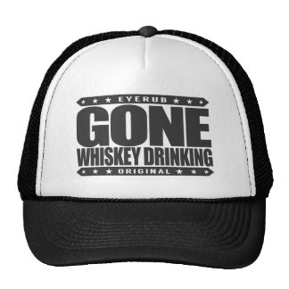 GONE WHISKEY DRINKING - Single Malt Scotch Addict Cap
