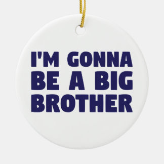 Gonna Be A Big Brother Ceramic Ornament