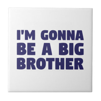 Gonna Be A Big Brother Tile