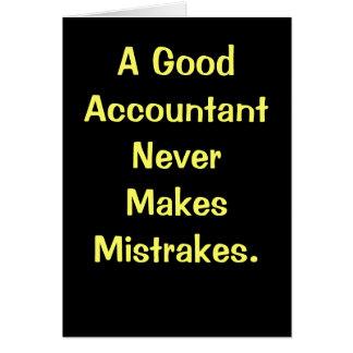 Good Accountant Never Makes Mistrakes. Birthday Greeting Card
