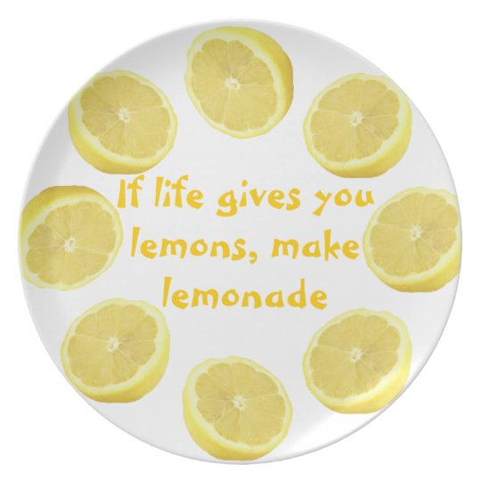 Good Advice ~ Make Lemonade Plate
