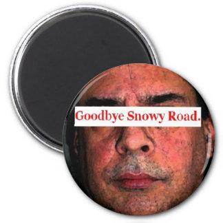 good bye snowy road.... 6 cm round magnet