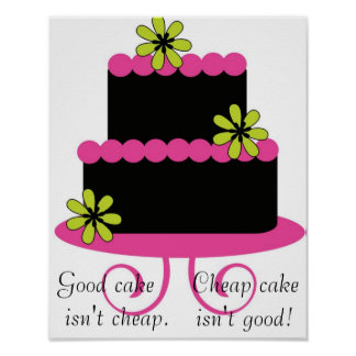 good cake isn't cheap poster
