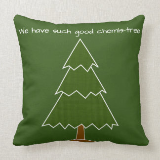 Good Chemis-tree Pun Cushion