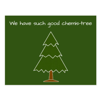 Good Chemis-tree Pun Postcard