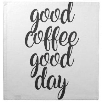 Good Coffee Good Day Napkin