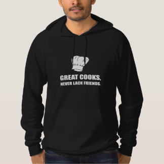 Good Cooks Never Lack Friends Hoodie